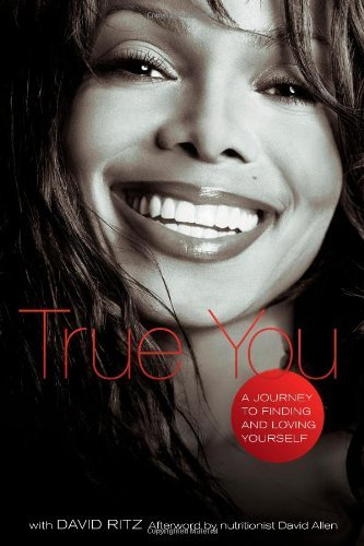 Janet Jackson True You A Journey To Finding And Loving Yourself