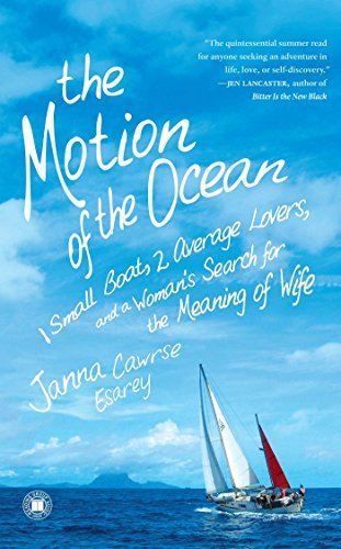 Janna Cawrse Esarey The Motion Of The Ocean 1 Small Boat 2 Average Lovers And A Woman's Sea