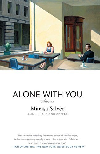 Marisa Silver Alone With You Stories