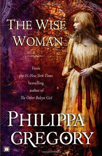Philippa Gregory The Wise Woman