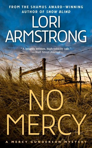 Lori Armstrong No Mercy A Mercy Gunderson Mystery