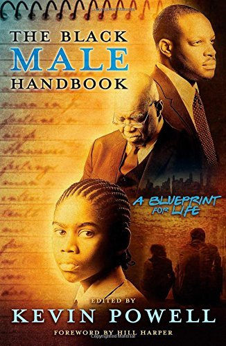 Kevin Powell The Black Male Handbook A Blueprint For Life