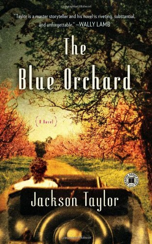 Jackson Taylor The Blue Orchard