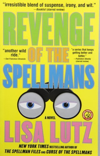 Lisa Lutz Revenge Of The Spellmans Document #3