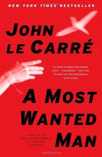 John Le Carre A Most Wanted Man
