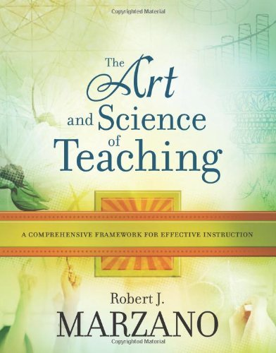 Robert J. Marzano The Art And Science Of Teaching A Comprehensive Framework For Effective Instructi