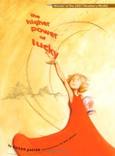 Susan Patron The Higher Power Of Lucky