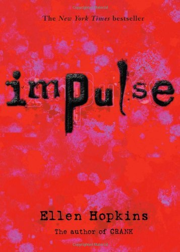 Ellen Hopkins Impulse
