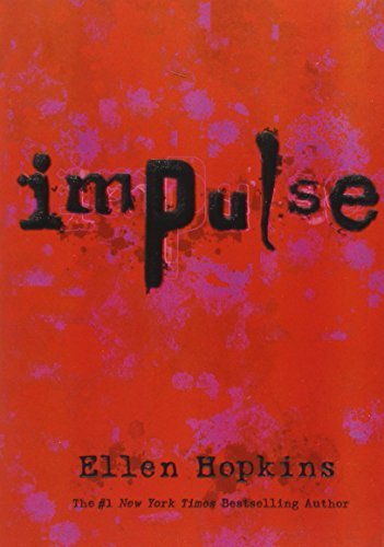 Ellen Hopkins Impulse Reprint