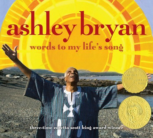 Ashley Bryan Words To My Life's Song