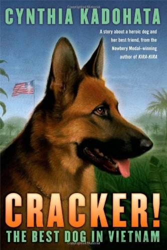 Cynthia Kadohata Cracker! The Best Dog In Vietnam Reprint