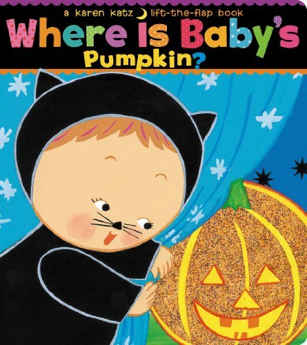 Karen Katz Where Is Baby's Pumpkin?
