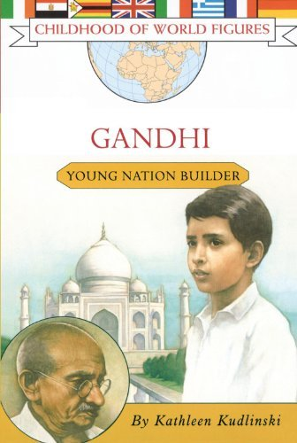 Kathleen Kudlinski Gandhi Young Nation Builder