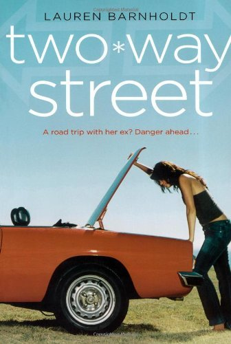 Lauren Barnholdt Two Way Street Repackage