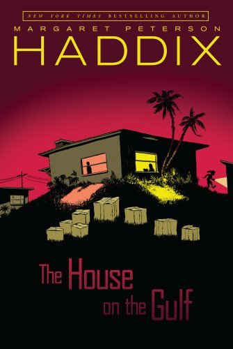 Margaret Peterson Haddix The House On The Gulf Reprint