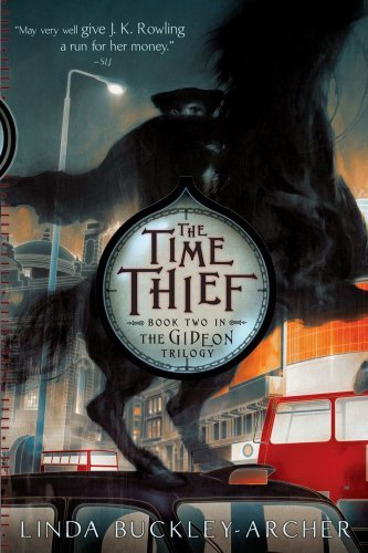 Linda Buckley Archer The Time Thief Reprint