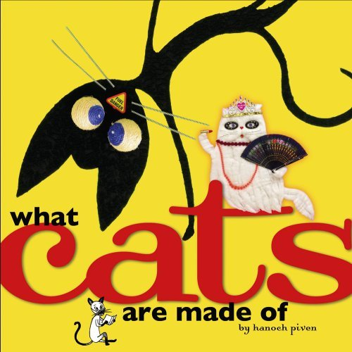 Hanoch Piven What Cats Are Made Of