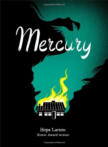 Hope Larson Mercury