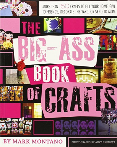 Mark Montano The Big Ass Book Of Crafts