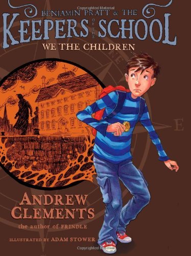 Andrew Clements We The Children