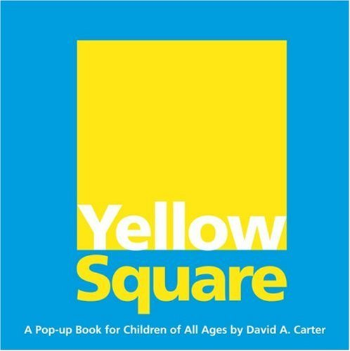 David A. Carter Yellow Square A Pop Up Book For Children Of All Ages