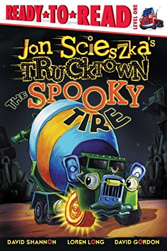 Jon Scieszka Jon Scieszka's Trucktown The Spooky Tire