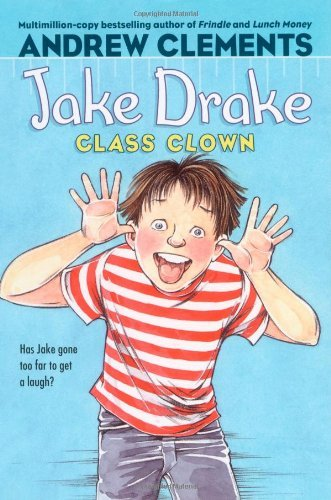 Andrew Clements Jake Drake Class Clown Reissue