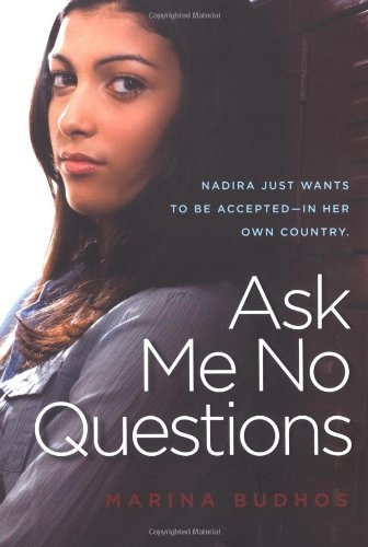 Marina Budhos Ask Me No Questions Reprint