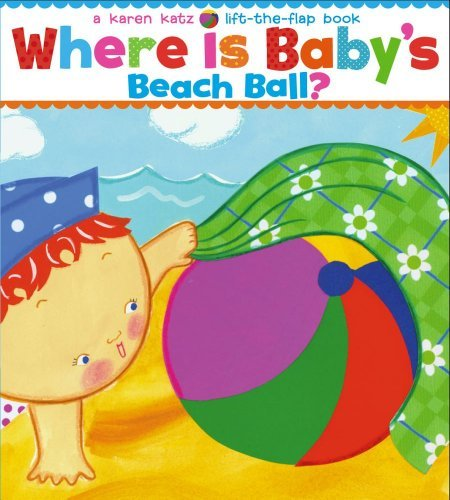 Karen Katz Where Is Baby's Beach Ball?