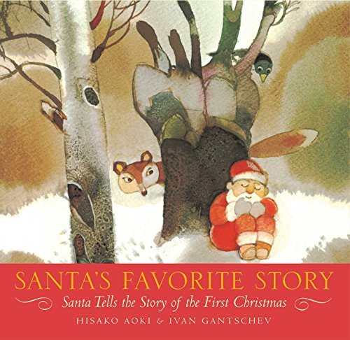 Hisako Aoki Santa's Favorite Story Santa Tells The Story Of The First Christmas