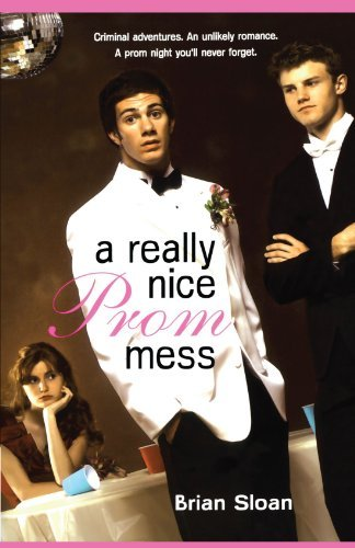 Brian Sloan A Really Nice Prom Mess Reprint
