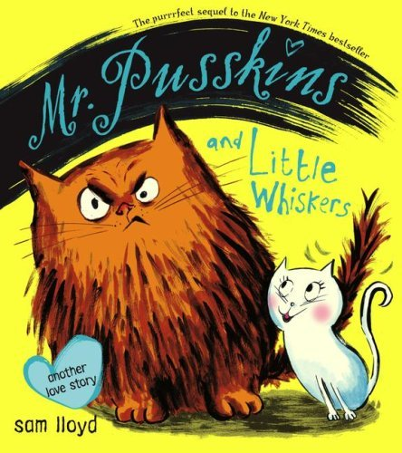Sam Lloyd Mr. Pusskins And Little Whiskers Another Love Story