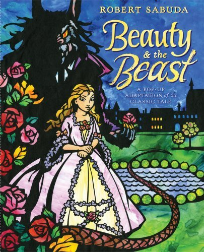 Robert Sabuda Beauty & The Beast A Pop Up Book Of The Classic Fairy Tale