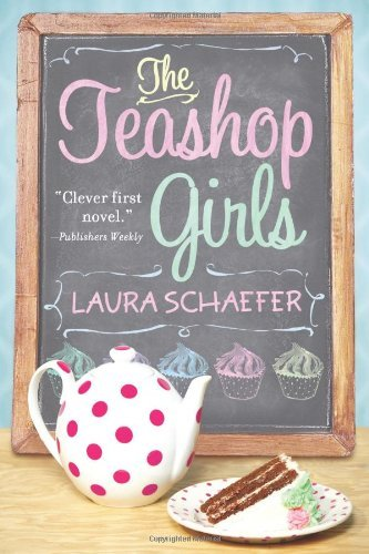 Laura Schaefer The Teashop Girls
