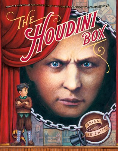Brian Selznick The Houdini Box