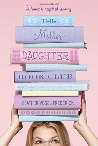 Heather Vogel Frederick The Mother Daughter Book Club Reprint