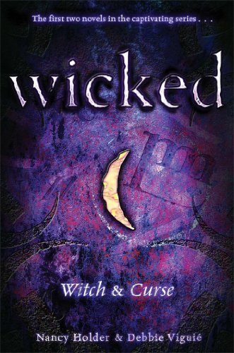 Nancy Holder Wicked Witch & Curse
