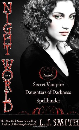 L. J. Smith Night World #01 Secret Vampire Daughters Of Darkness Spellbinder