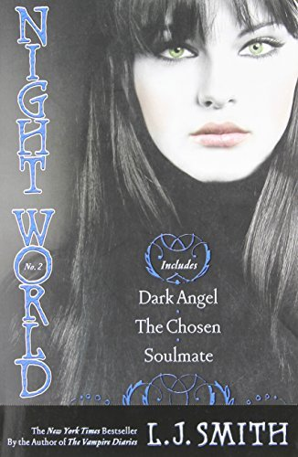 L. J. Smith Night World #02 Dark Angel The Chosen Soulmate