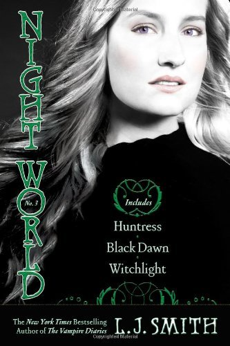 L. J. Smith Night World #03 Huntress Black Dawn Witchlight