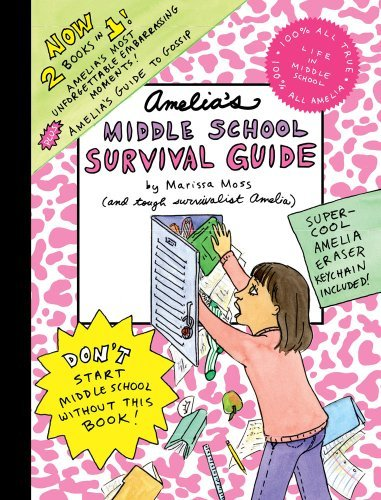 Marissa Moss Amelia's Middle School Survival Guide [with Eraser