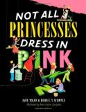 Jane Yolen Not All Princesses Dress In Pink