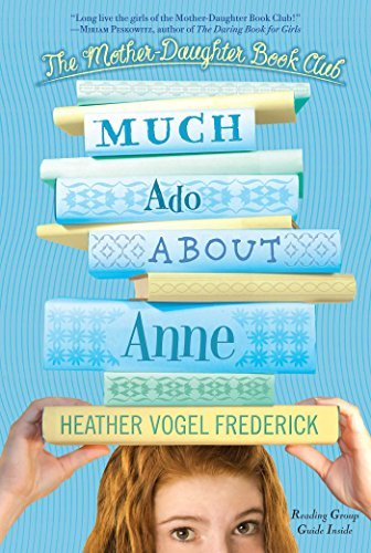 Heather Vogel Frederick Much Ado About Anne Reprint