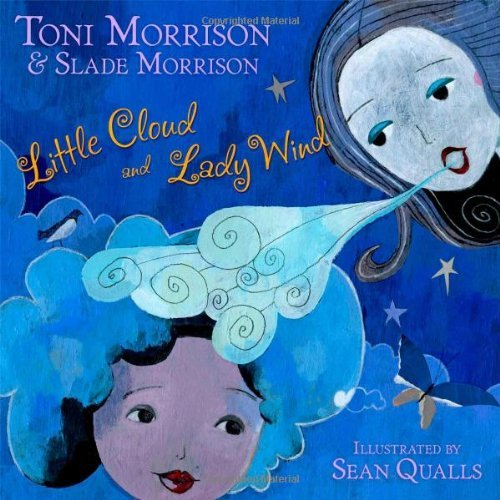 Toni Morrison Little Cloud And Lady Wind