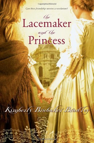 Kimberly Brubaker Bradley The Lacemaker And The Princess Reprint