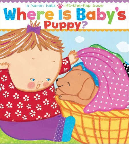 Karen Katz Where Is Baby's Puppy?