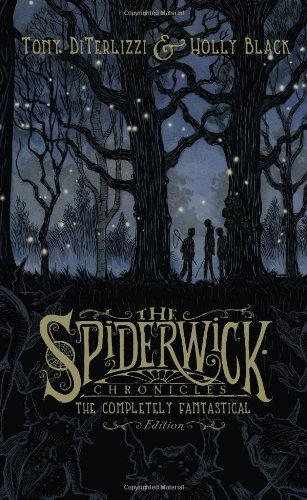 Tony Diterlizzi The Spiderwick Chronicles The Completely Fantastical Edition The Field Gui