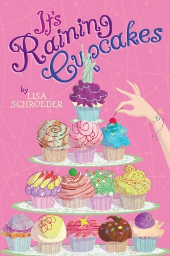 Lisa Schroeder It's Raining Cupcakes