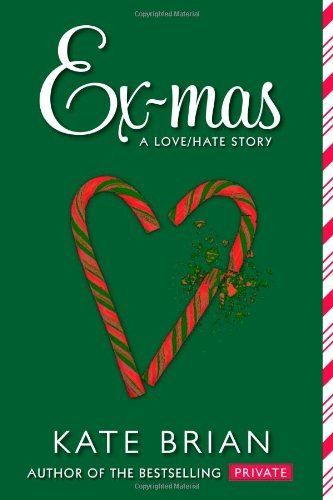 Kate Brian Ex Mas A Christmas Love Hate Story