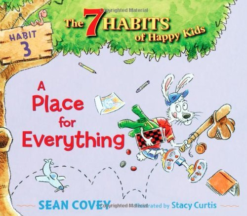 Sean Covey A Place For Everything